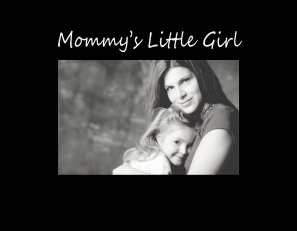 9067 SB- Mommy's little Girl