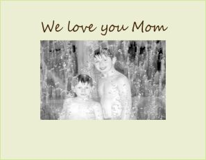 9008 SO- We love you Mom