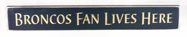 WS9269BLU-Broncos Fan Lives Here – 2′ Sign – Blue