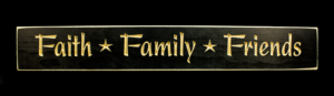 WS9011BL-Faith Family Friends – 2′ Sign – Black