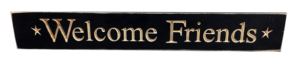WS9042BL-Welcome Friends – 2′ Sign – Black