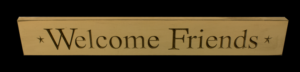 WS9042CR-Welcome Friends – 2′ Sign – Cream