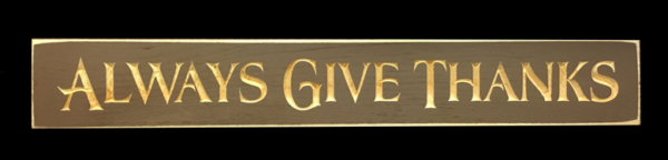 WS9057BR-Always Give Thanks – 2′ Wooden Sign – Brown