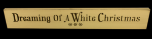 WS9058CR-Dreaming of a White Christmas – 2′ Sign – Cream