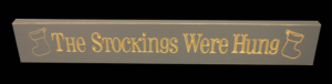 WS9065GRY-The Stockings were Hung – 2′ Sign – Grey