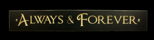 WS9087BL-Always & Forever – 2′ Wooden Sign – Black