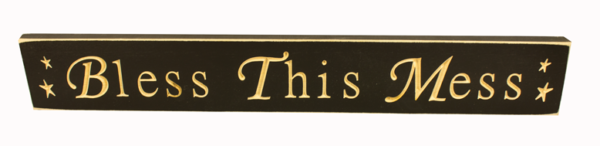 WS9099BL-Bless This Mess – 2′ Wooden Sign