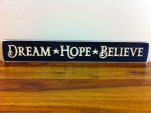 WS9102BL-Dream Hope Believe – 2′ Sign – Black