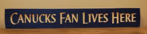 WS9124BLU-Canucks Fan Lives Here – 2′ Sign – Blue
