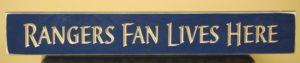 WS9130BLU-Rangers Fan Lives Here – 2′ Sign – Blue