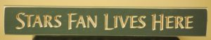 WS9135GR-Stars Fan Lives Here – 2′ Sign – Green