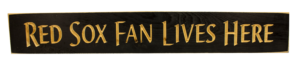 WS9149BL-Red Sox Fan Lives Here – 2′ Sign – Black