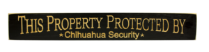 WS9174BL-Chihuahua Security – 2′ Sign – Black