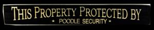 WS9181BL-Poodle Security – 2′ Sign – Black