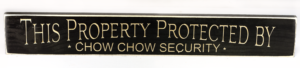 WS9200BL-Chow Chow Security – 2′ Sign – Black