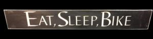 WS9216BL-Eat Sleep Bike – 2′ Sign – Black