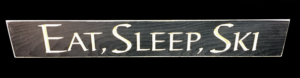 WS9217BL-Eat Sleep Ski – 2′ Sign – Black