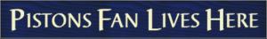 WS9224BLU-Pistons Fan Lives Here – 2′ Sign – Blue