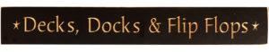 WS9237BL-Decks, Docks, & Flip Flops – 2′ Sign – Black