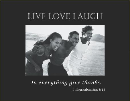 Live, Love, Laugh verse