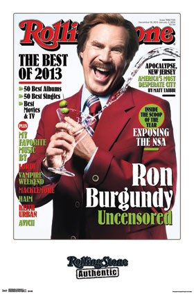 Rolling Stone- Ron Burgundy